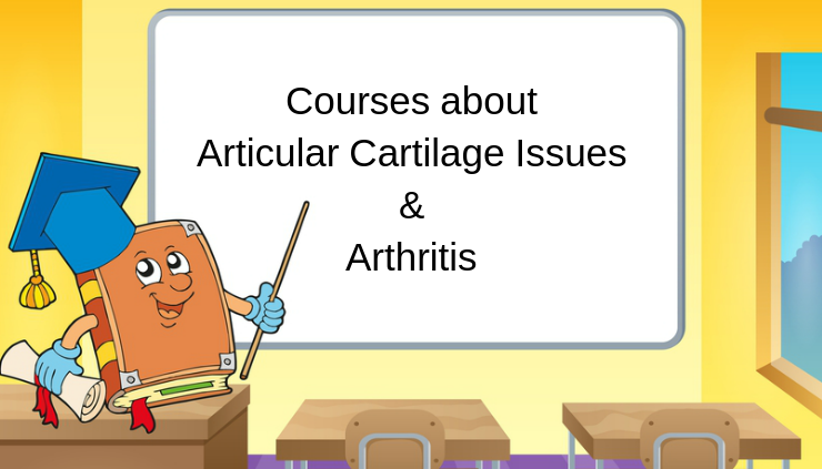Courses about Articular Cartilage Issues & Arthritis