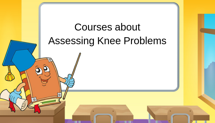 Courses about Assessing Knee Problems