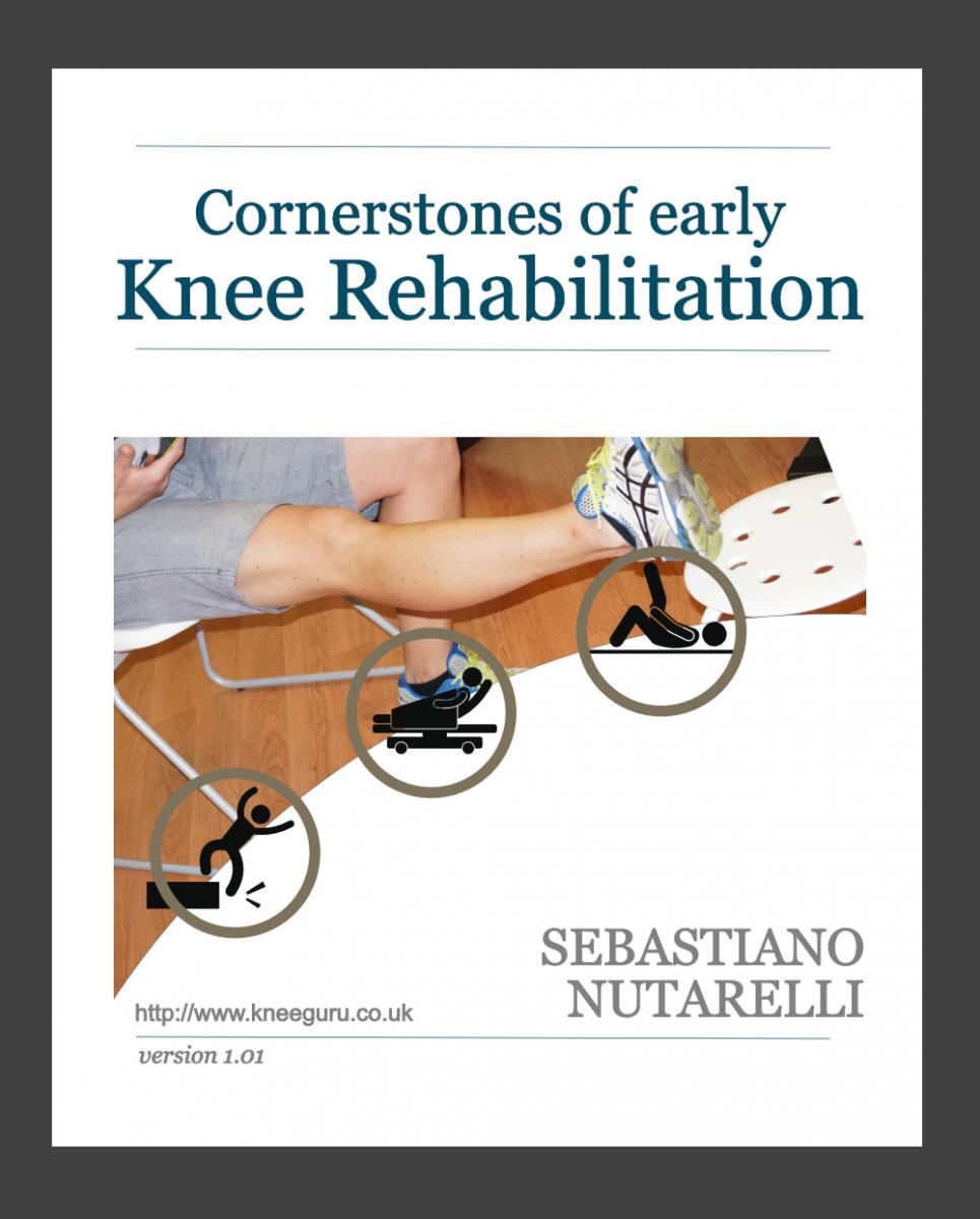 Cornerstones of early knee rehabilitation