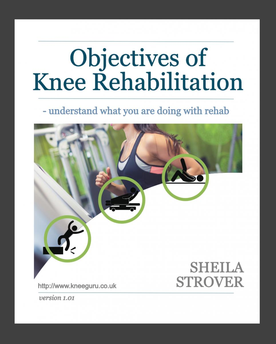Objectives of knee rehabilitation